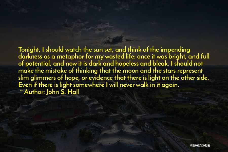 John S. Hall Quotes 646461
