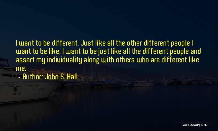 John S. Hall Quotes 683417