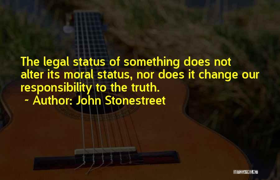 John Stonestreet Quotes 2137889