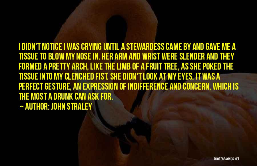 John Straley Quotes 2159829