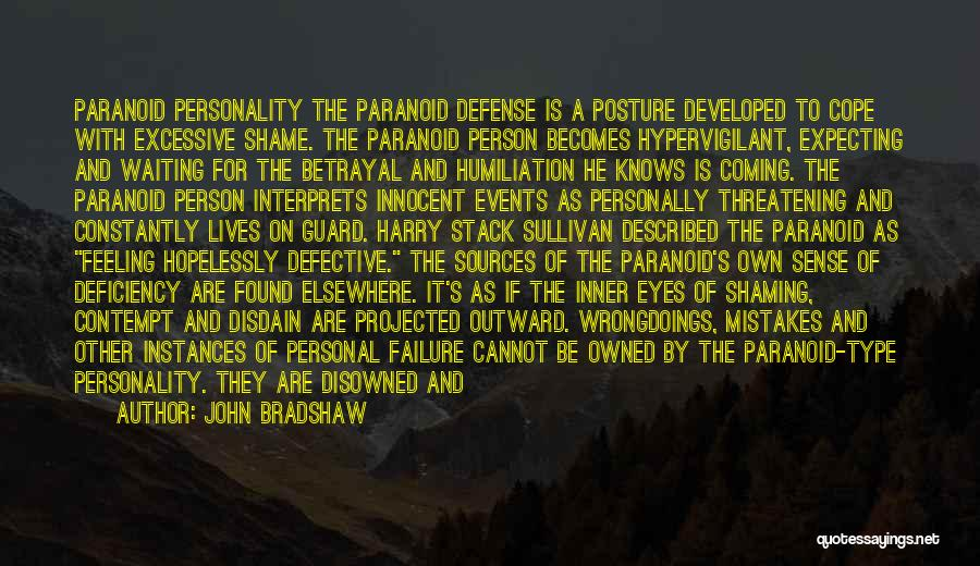 John Sullivan Quotes By John Bradshaw
