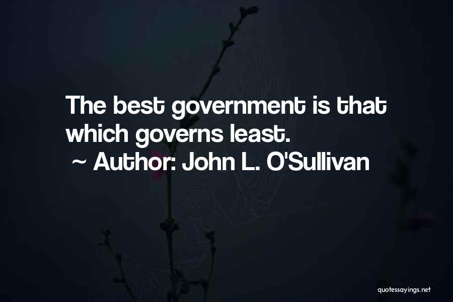 John Sullivan Quotes By John L. O'Sullivan