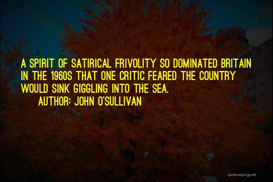 John Sullivan Quotes By John O'Sullivan