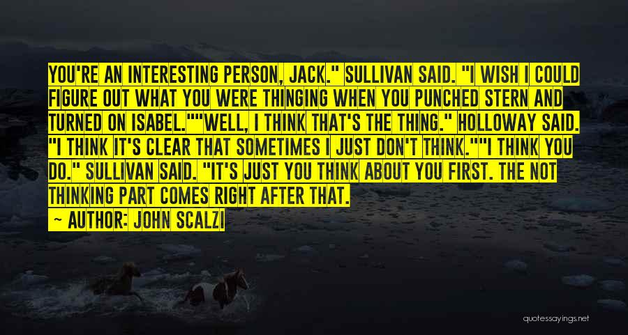 John Sullivan Quotes By John Scalzi