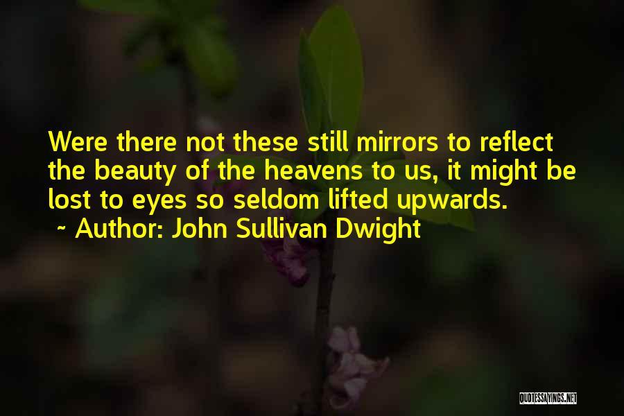 John Sullivan Quotes By John Sullivan Dwight