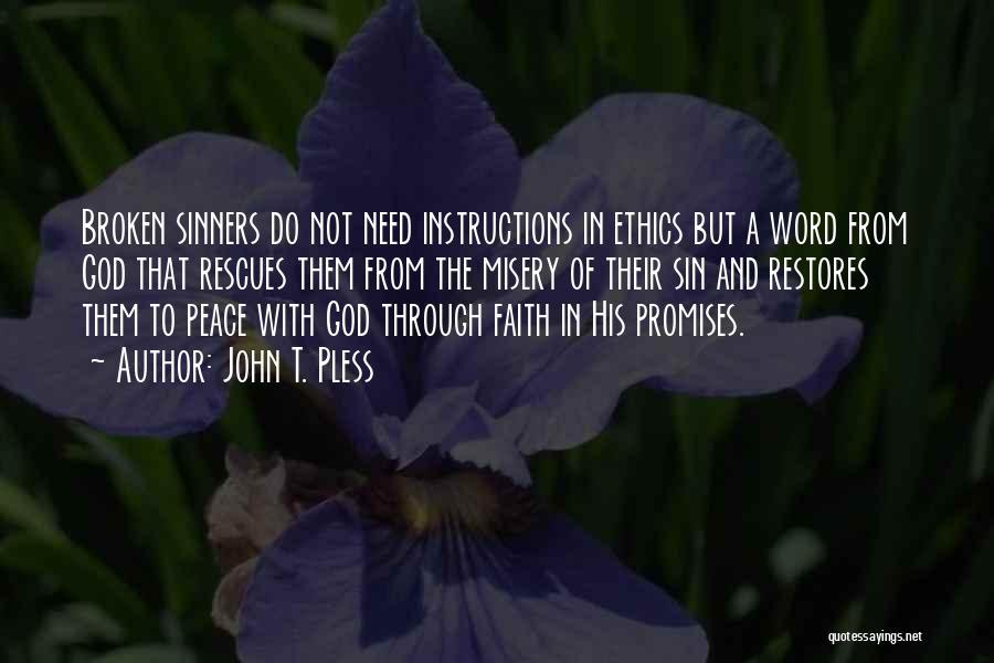 John T. Pless Quotes 1245636