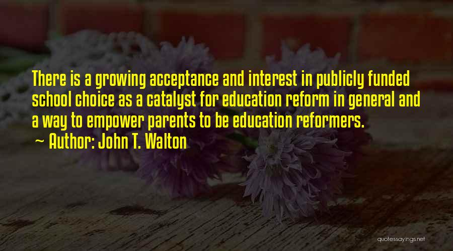 John T. Walton Quotes 211701