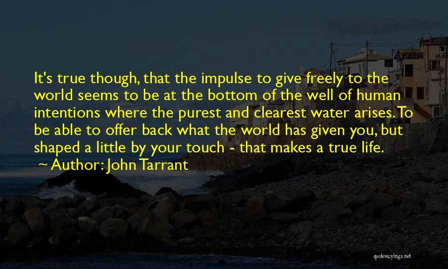 John Tarrant Quotes 731447