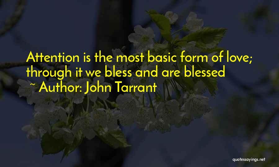 John Tarrant Quotes 938009