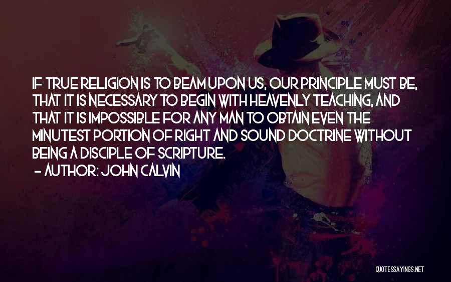 John The Disciple Quotes By John Calvin