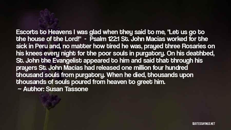 John The Evangelist Quotes By Susan Tassone