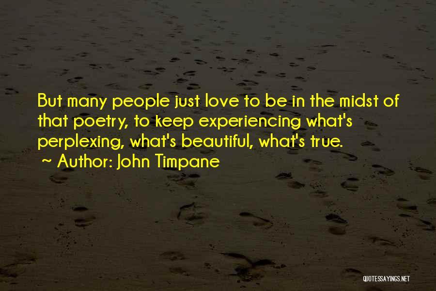 John Timpane Quotes 761995