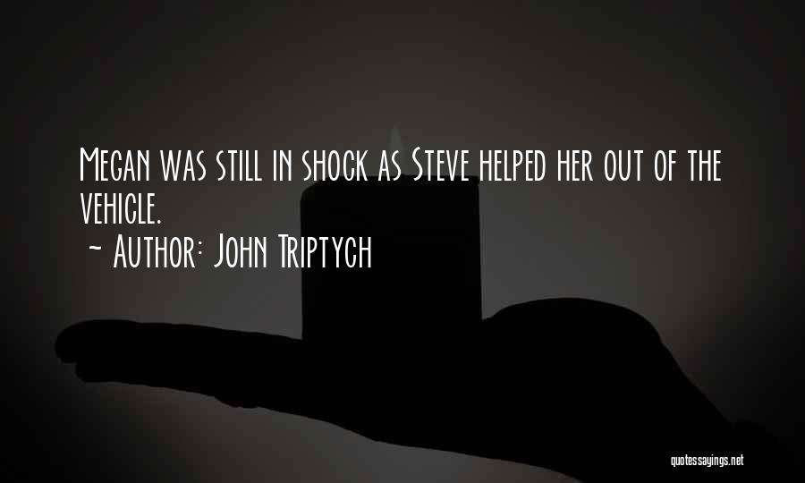 John Triptych Quotes 1621024