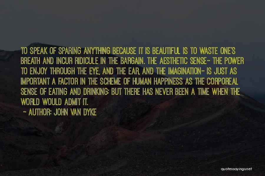 John Van Dyke Quotes 967567