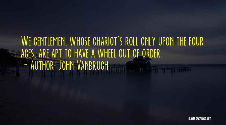 John Vanbrugh Quotes 1092546
