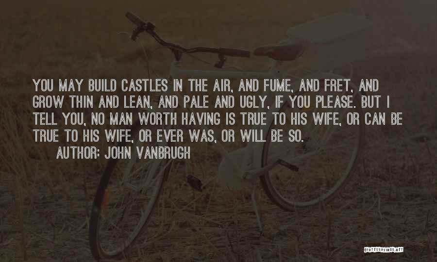 John Vanbrugh Quotes 1494777