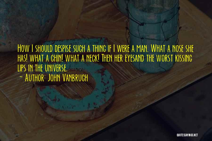 John Vanbrugh Quotes 1747276