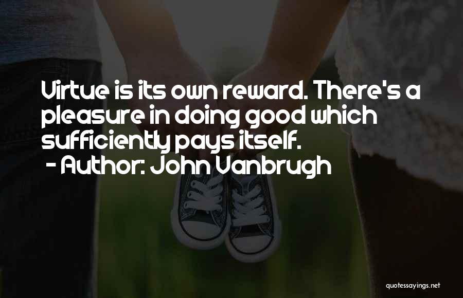 John Vanbrugh Quotes 2261369