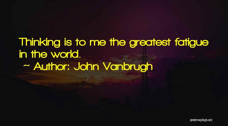 John Vanbrugh Quotes 556598