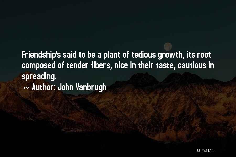 John Vanbrugh Quotes 780097