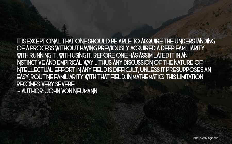 John Von Neumann Mathematics Quotes By John Von Neumann