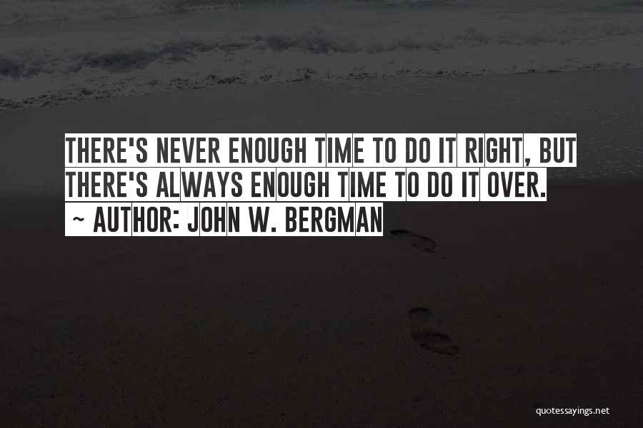 John W. Bergman Quotes 1773884