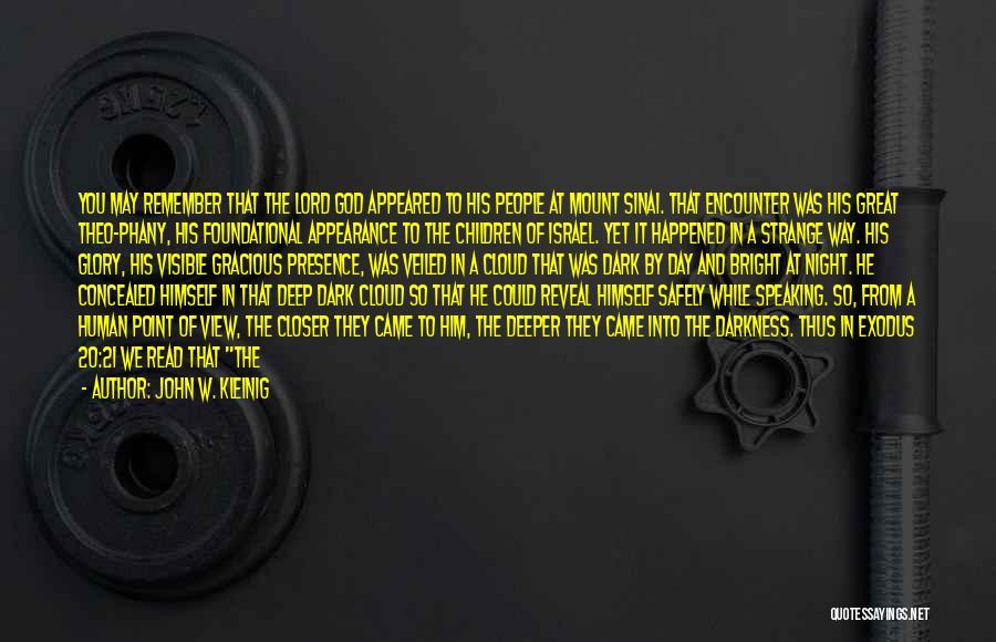 John W. Kleinig Quotes 2105586