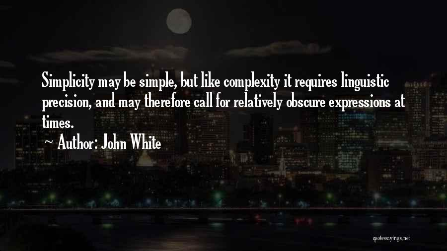 John White Quotes 1763100