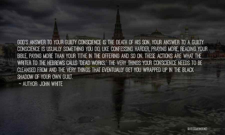John White Quotes 464418
