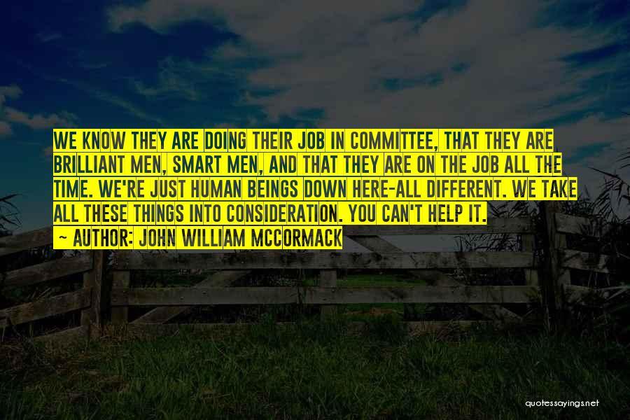 John William McCormack Quotes 454260