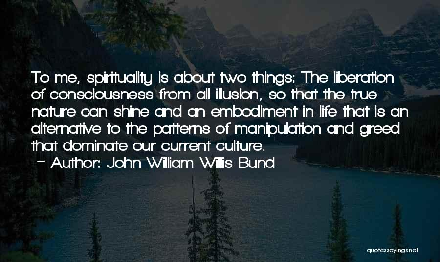 John William Willis-Bund Quotes 2234088