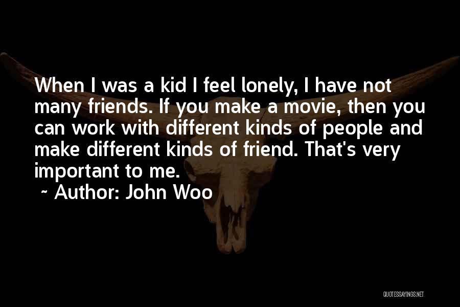 John Woo Quotes 1078493