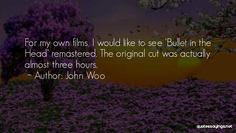 John Woo Quotes 1387743