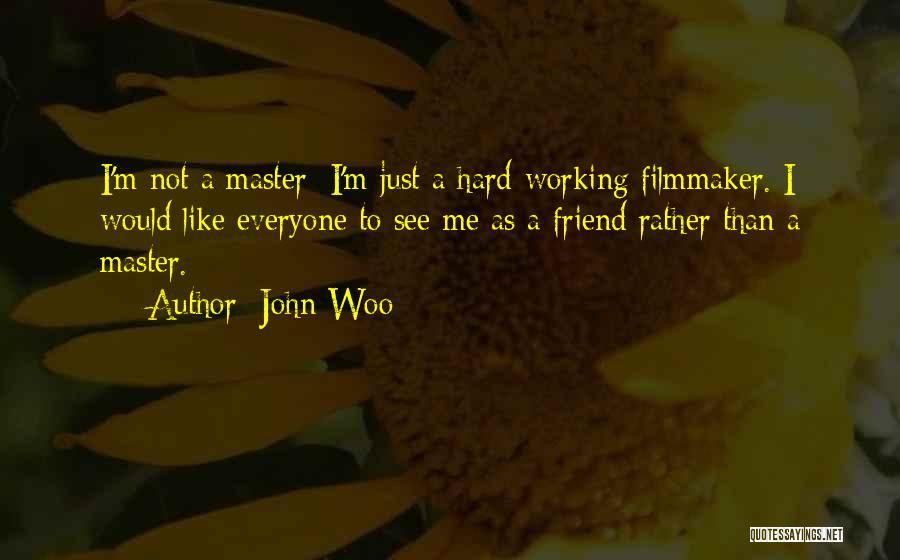 John Woo Quotes 2226756