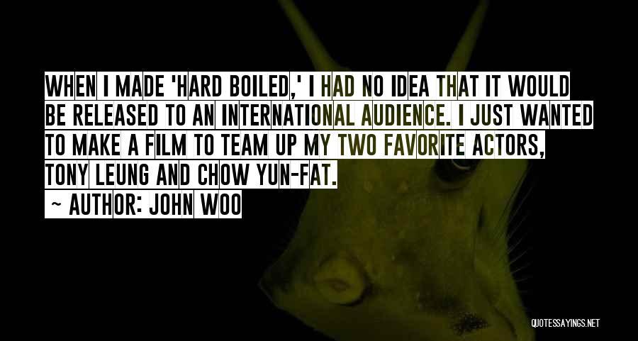 John Woo Quotes 491685