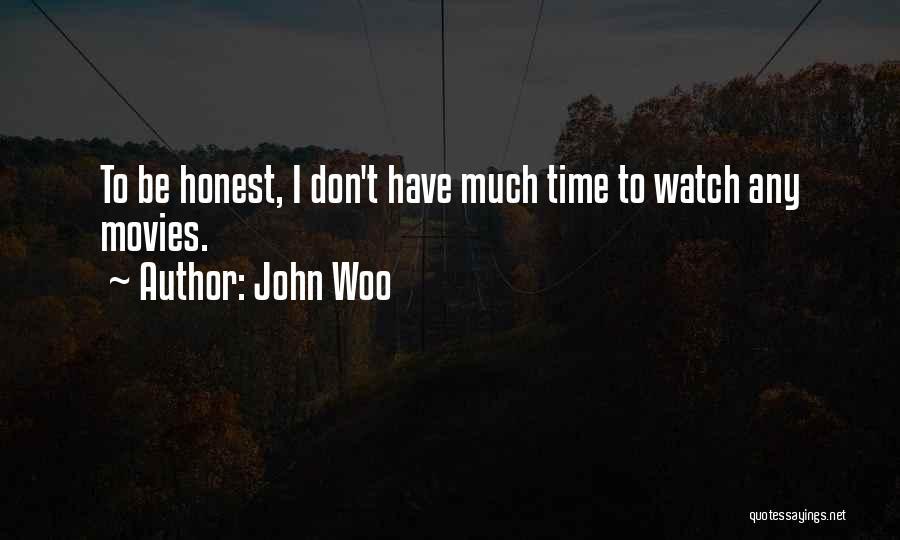 John Woo Quotes 683399