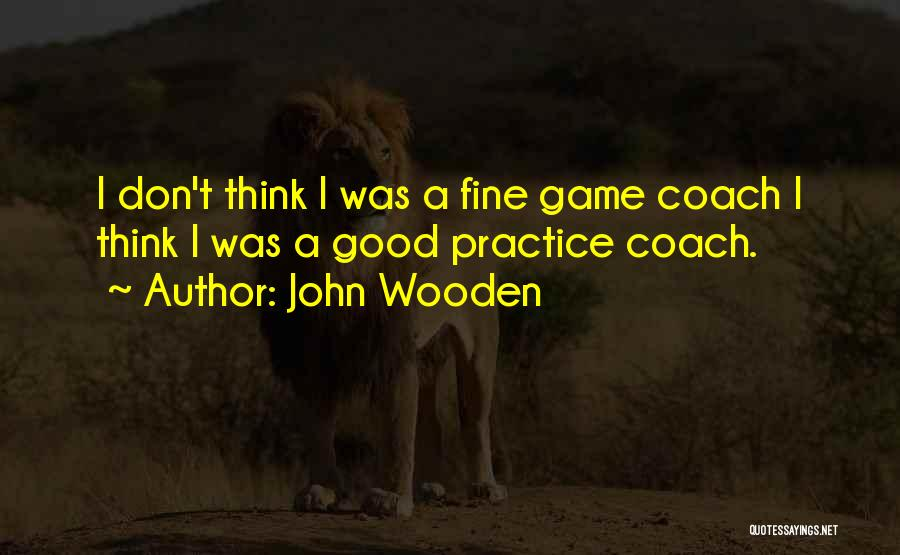 John Wooden Quotes 1230335