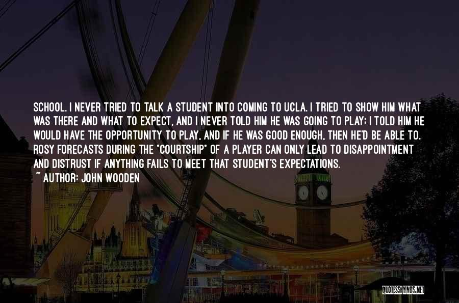 John Wooden Quotes 156026