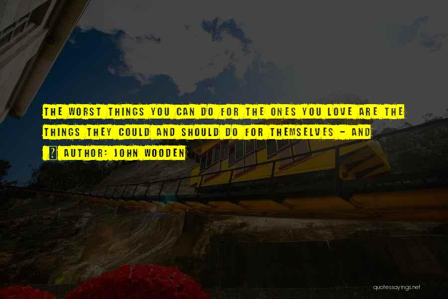 John Wooden Quotes 1634069