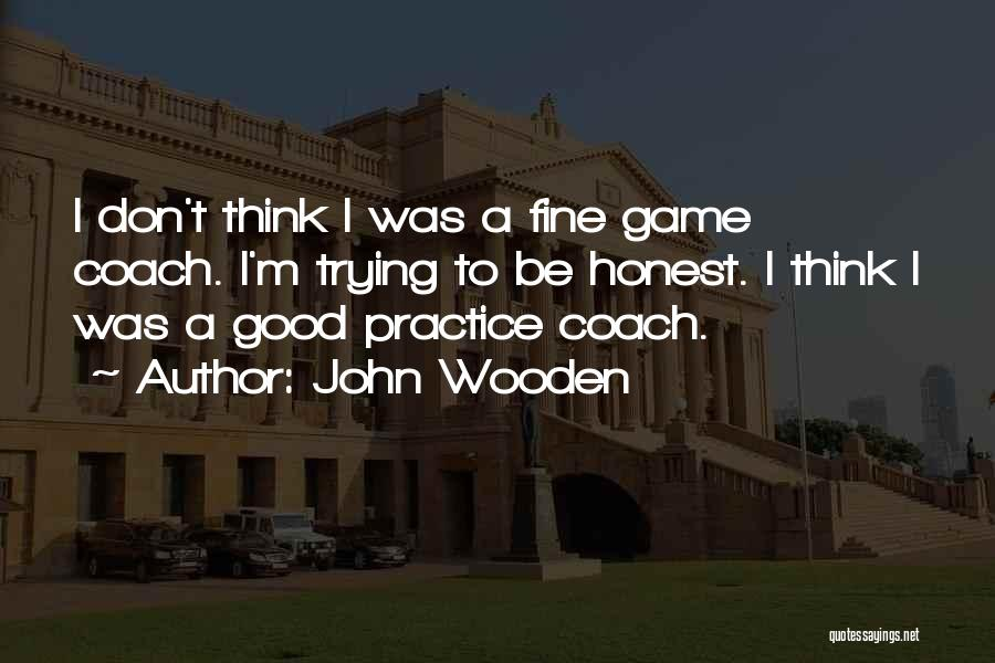 John Wooden Quotes 168514