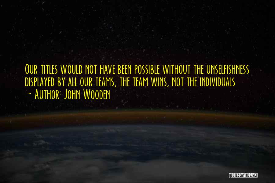 John Wooden Quotes 1686005