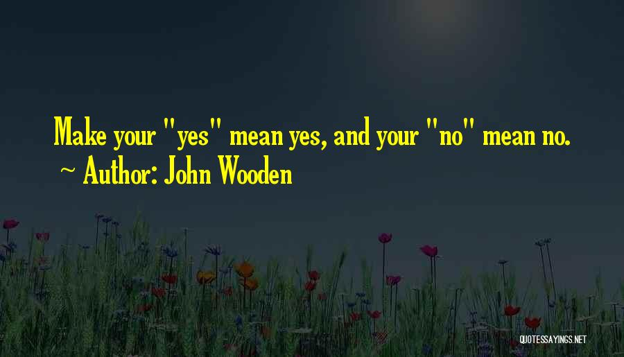 John Wooden Quotes 2001025