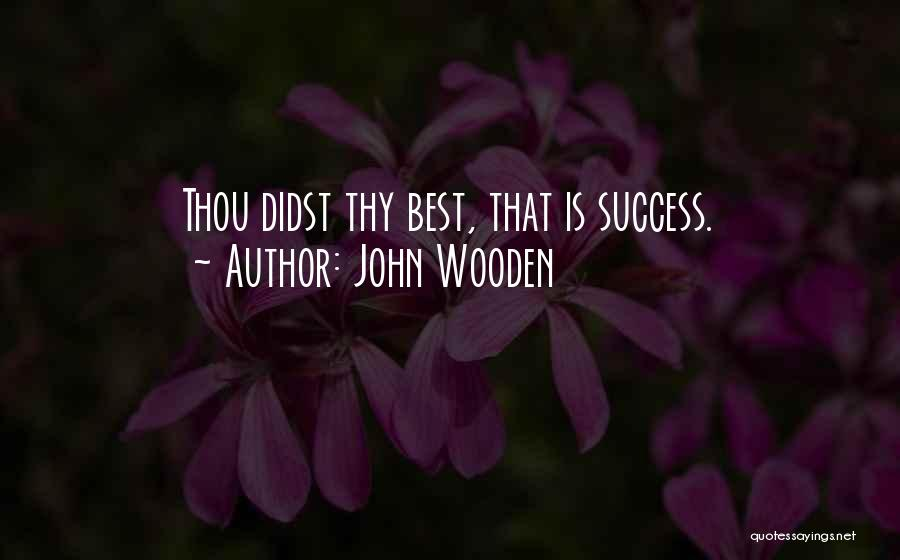 John Wooden Quotes 2009708