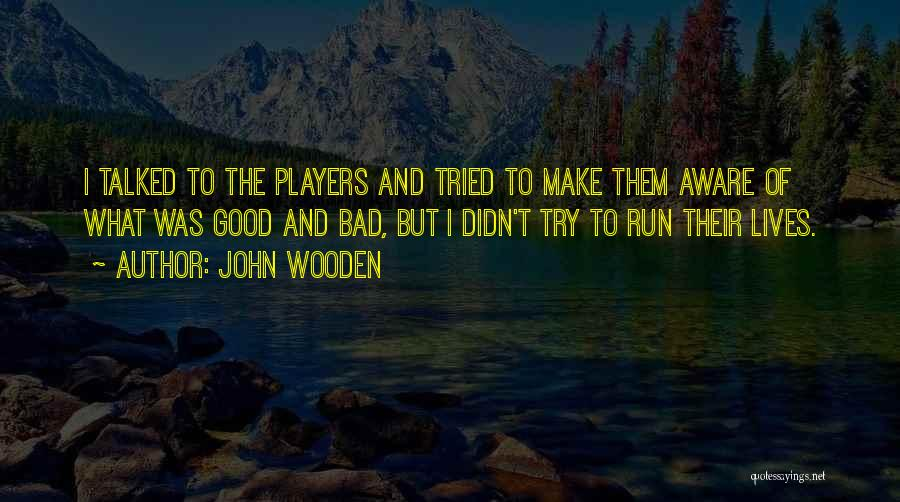 John Wooden Quotes 291509
