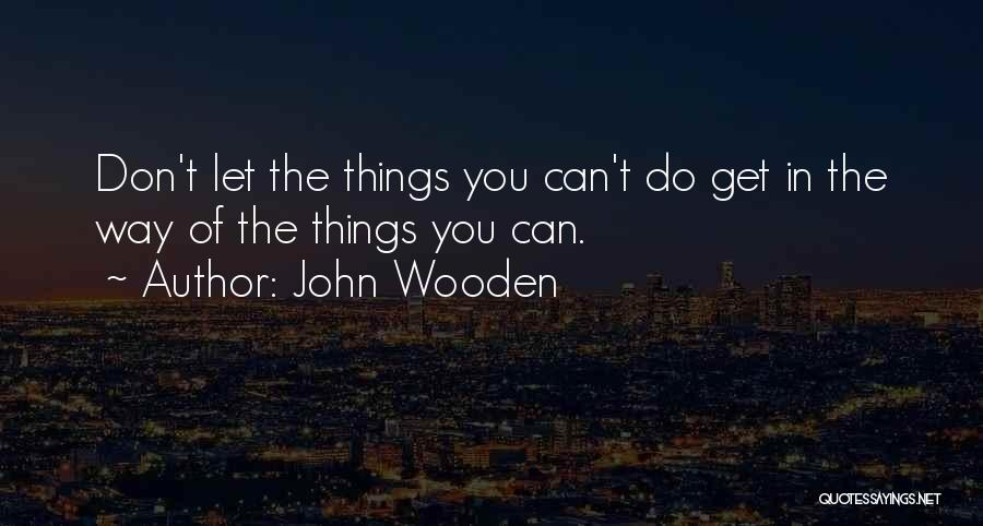 John Wooden Quotes 427006