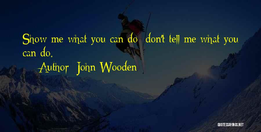 John Wooden Quotes 452731