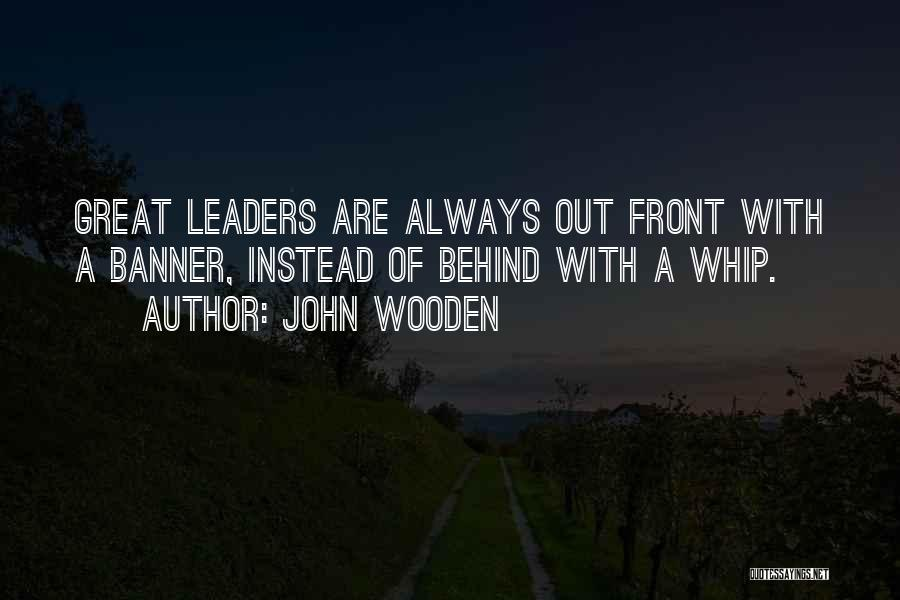 John Wooden Quotes 493592