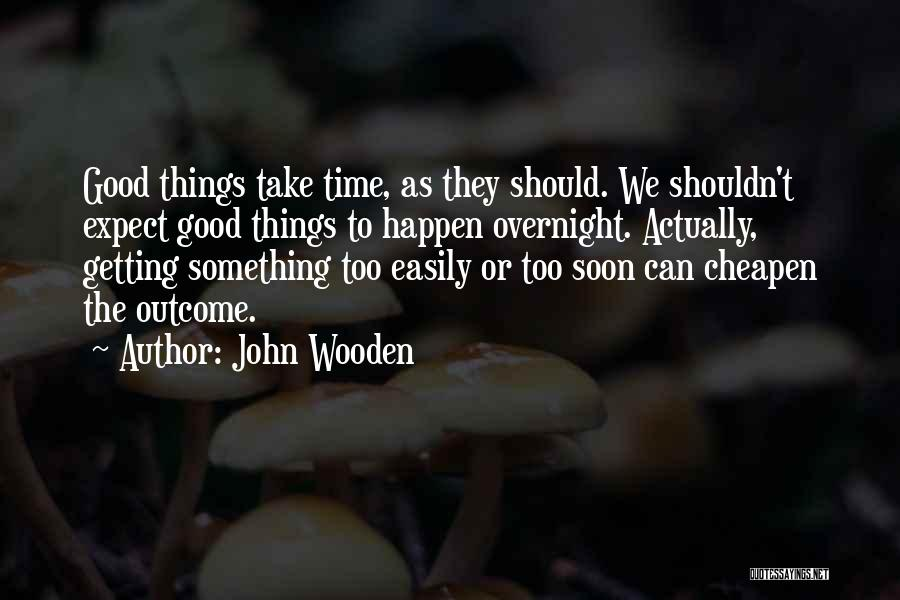 John Wooden Quotes 572910