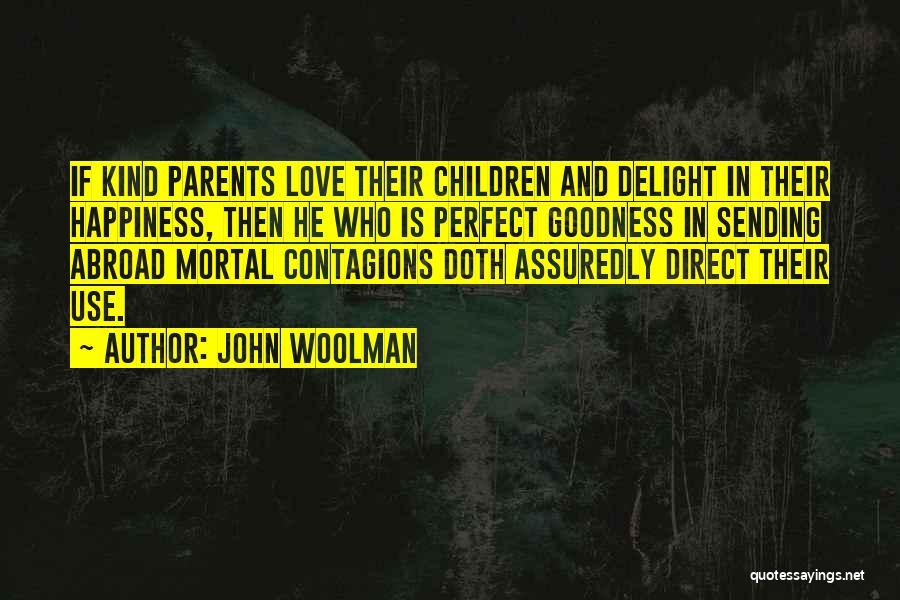 John Woolman Quotes 1205979