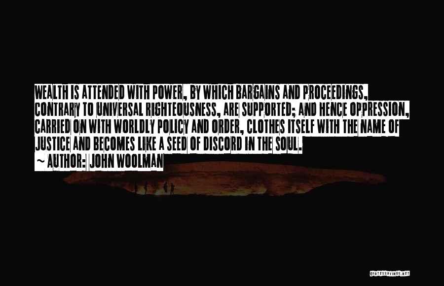John Woolman Quotes 2061432